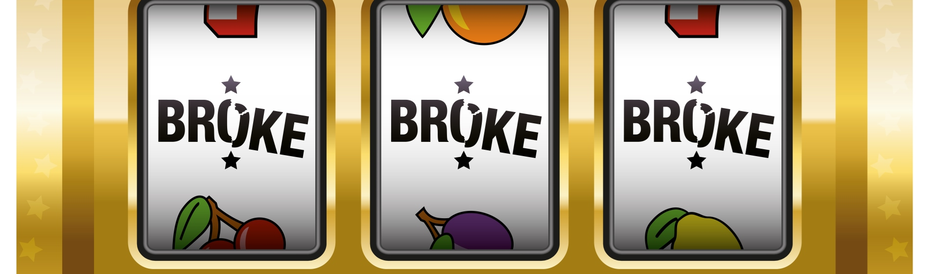 Slot machine windows say broke